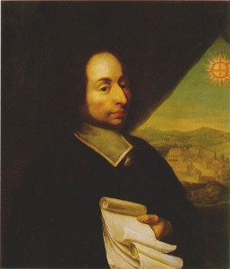 French physicist Blaise Pascal. He developed work on natural and applied sciences as well being a skilled mathematician and religious philosopher.